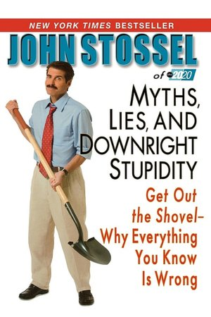 Myths lies and downright stupidity