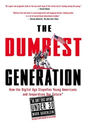 The dumbest generation